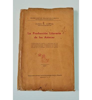 La producción literaria de los aztecas