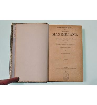 Elevación y caída del Emperador Maximiliano