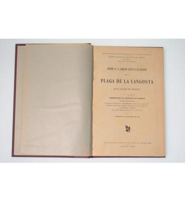 Informe de la Comisión Científica Exploradora de la Plaga de la Langosta en el estado de Veracruz*