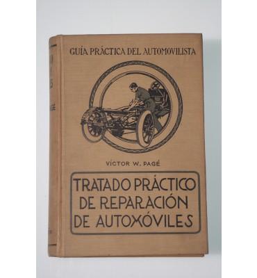 Tratado práctico de reparación de automóviles