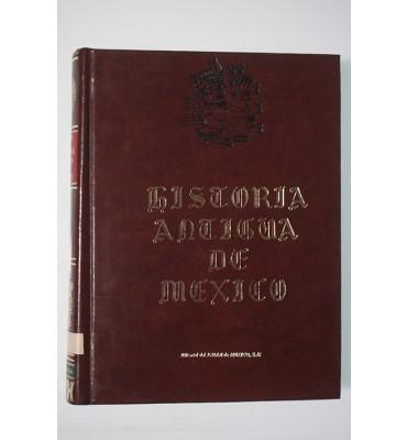 Historia antigua de Mejico, sacada de los mejores historiadores españoles, y de manuscritos y pinturas antiguas de los indios.