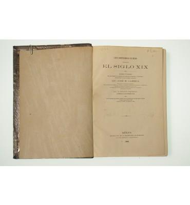 Leyes  Constitucionales de México durante el Siglo XIX