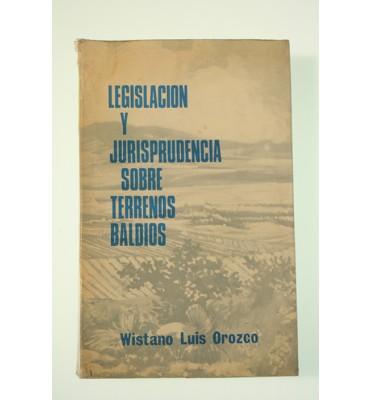 Legislación y jurisprudencia sobre terrenos baldíos