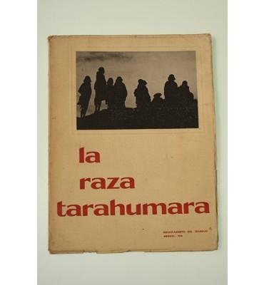 La raza tarahumara*