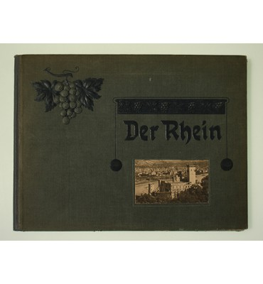 Der Rhein von Mainz bis Köln. Ein Album mit 20 Ansichten nach Naturaufnahmen in Photogravüre nebst Text und Titelblatt