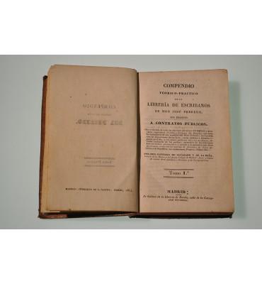 Compendio teórico-práctico de la librería de escribanos de don José Febrero con respecto a Contratos Públicos