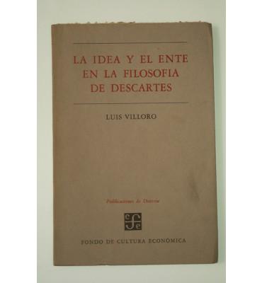 La idea y el ente en la filosofía de Descartes