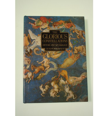 The glorious  constellations. History and mythology