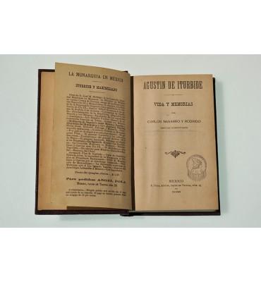Agustín de Iturbide. Vida y memorias