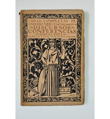 Obras completas de Amado Nervo. Vol. XXVIII: Discursos, conferencias, miscelánea. *