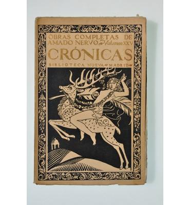 Obras completas de Amado Nervo. Vol. XXV: Crónicas. *