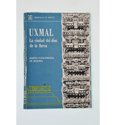 Uxmal la ciudad del dios de la lluvia