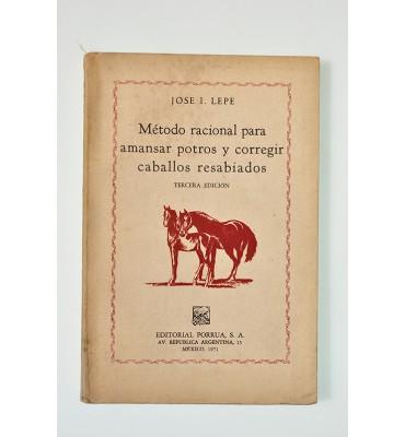 Método racional para amansar potros y corregir caballos resabiados*