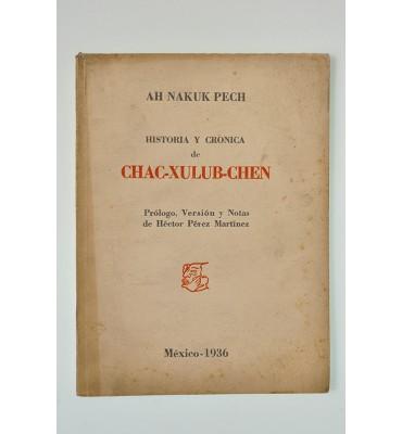 Ah Nakuk Pech Historia y crónica de Chac-Xulub-Chen