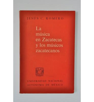 La música en Zacatecas y los músicos zacatecanos