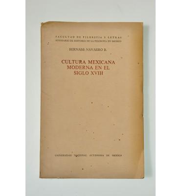 Cultura Mexicana Moderna en el siglo XVIII