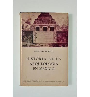 Historia de la arqueología en México*