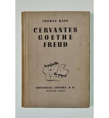 Cervantes, Goethe, Freud