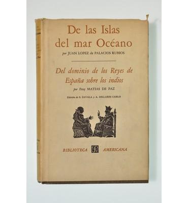 De las islas del mar océano - El dominio de los Reyes de España sobre los indios
