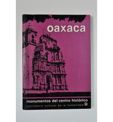 Oaxaca. Monumentos del centro histórico
