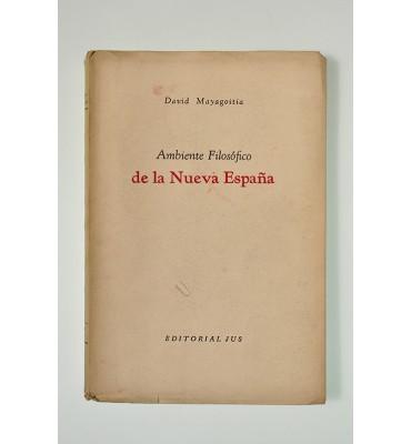 Ambiente filosófico de la Nueva España (ABAJO CH)