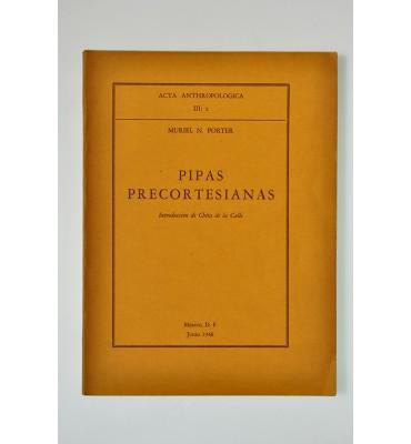 Pipas precortesianas (ABAJO CH)