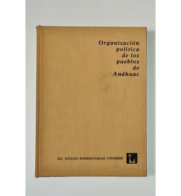 Organización política de los pueblos de Anáhuac *