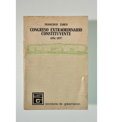 Crónica del Congreso Extraordinario Constituyente (1856-1857) *