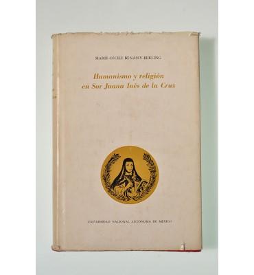 Humanismo y religión en Sor Juana Inés de la Cruz