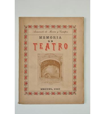 Memoria de teatro. Crónicas (1943-1945)