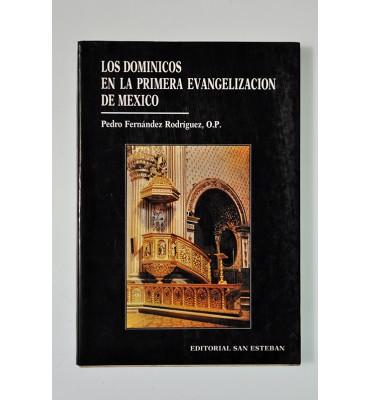 Los dominicos en la primera evangelización de México *