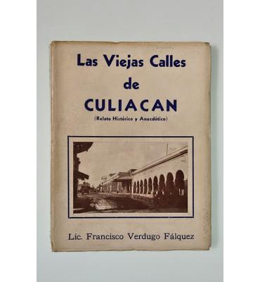 Las viejas calles de Culiacán (Relato histórico y anecdótico)