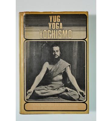 Yug Yog Yoghismo, una matesis de psicología (con vocabulario e indice de materias)