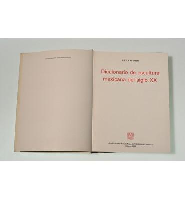 Diccionario de escultura mexicana del siglo XX (ABAJO)