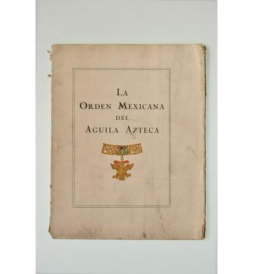 Orden Mexicana del Águila Azteca. Reglamento y lista de personas condecoradas