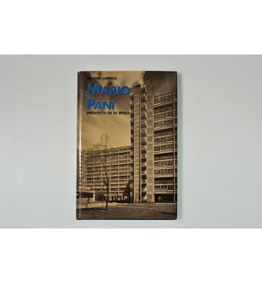 Mario Pani arquitecto de su época