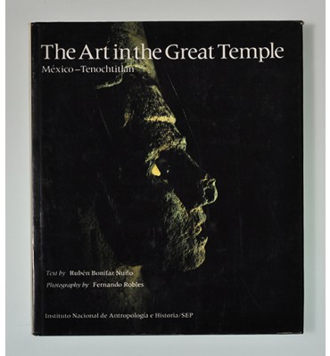The art in the Great Temple Mexico-Tenochtitlan