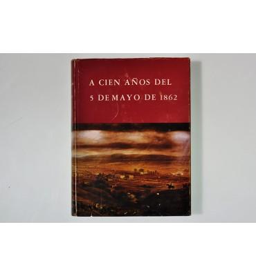 A cien años del 5 de mayo de 1862