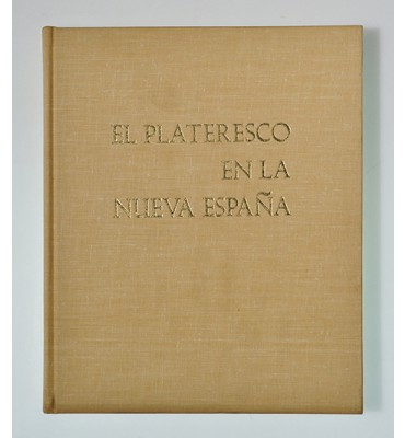 El plateresco en la Nueva España