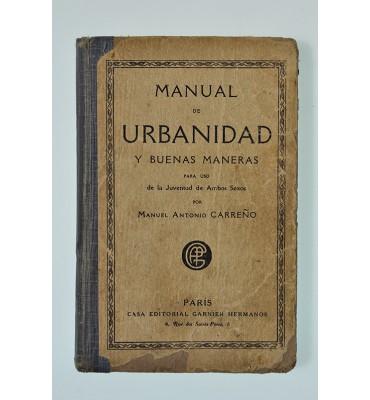 Manual de urbanidad y buenas maneras para uso de la juventud de ambos sexos *