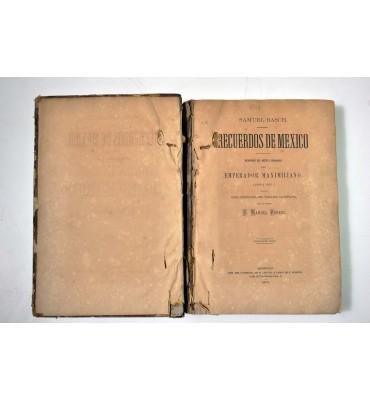 Recuerdos de México. Memorias del médico ordinario del Emperador Maximiliano (1866 a 1867)
