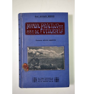 Manual práctico y recetario de fotografía