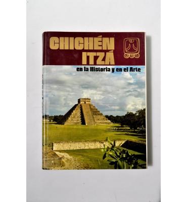 Chichén Itzá en la historia y en la arte