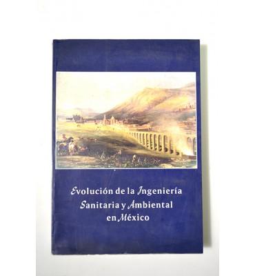 Evolución de la ingeniería sanitaria y ambiental en México *