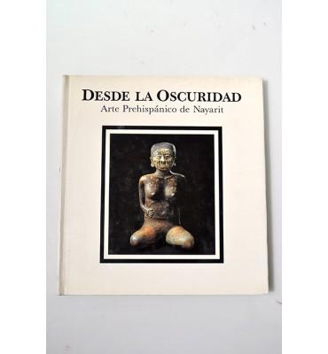 Desde la oscuridad. Arte prehispánico de Nayarit.