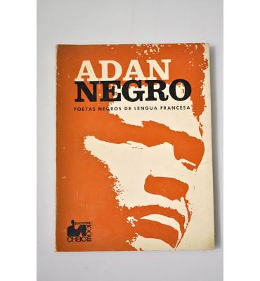 Adán negro, poetas negros de la lengua francesa