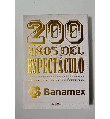 200 años del espectáculo Ciudad de México