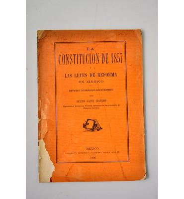 La Constitución de 1857 y las leyes de Reforma en México