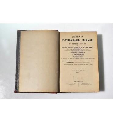 Archives D'anthropologie criminelle de médecine légale et de psychologie normale et pathologique