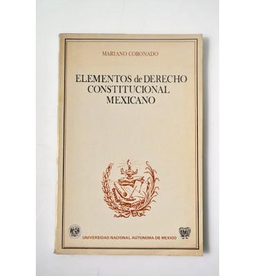 Elementos de Derecho Constitucional Mexicano